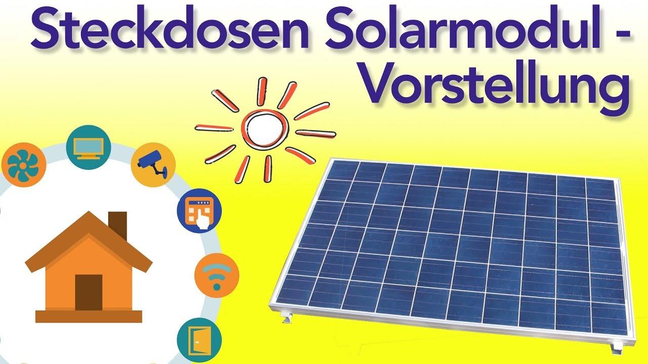 Steckdosen Solarmodul Teil 1 Vorstellung Youtube