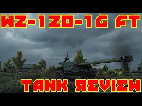 World of Tanks: Tank Review: WZ-120-1G FT: Is It Worth It??? (Ace Tanker Gameplay)
