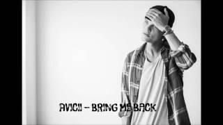 Avicii - Bring Me Back [New Album 2017] (LEAKED)