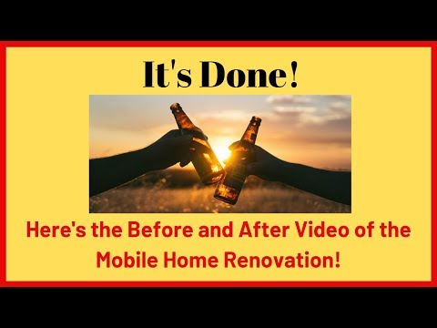 Mobile Home Renovation Before and After – Start to Finish