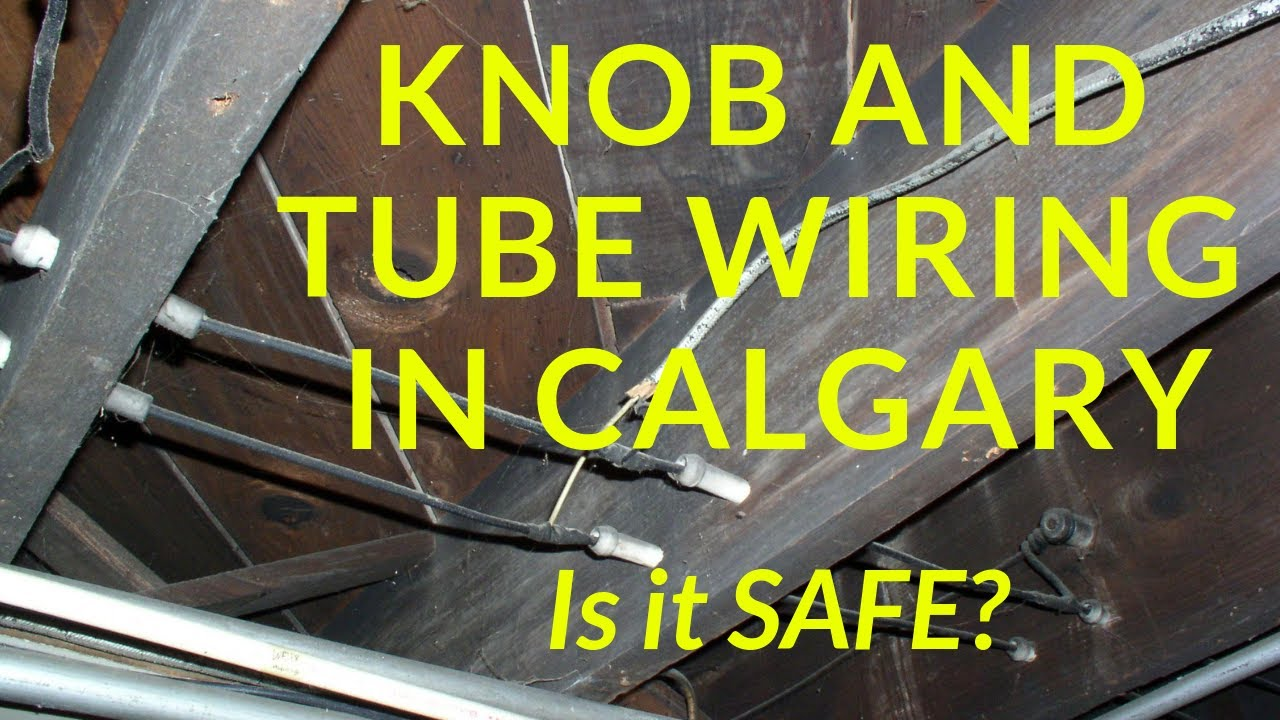 small resolution of knob and tube wiring calgary