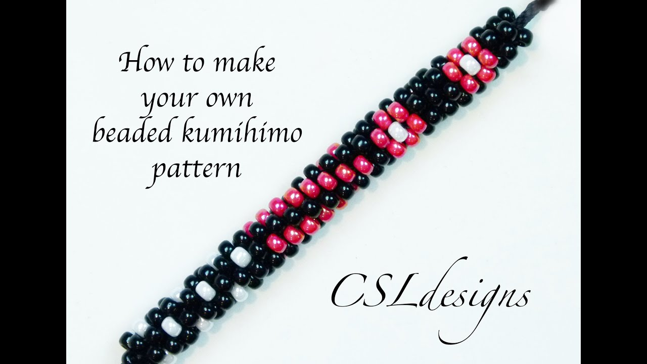 How To Make Your Own Beaded Kumihimo Pattern Youtube