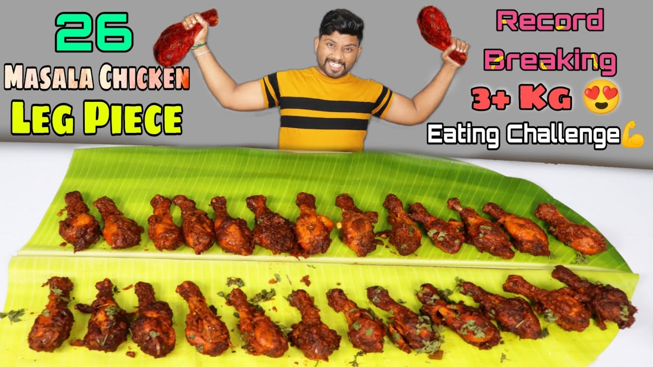 26 Chicken Masala Leg Piece Eating Challenge | Record breaking in YouTube | Eating Challenge Boys