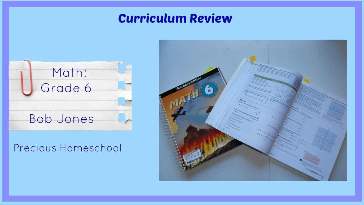 Curriculum Review: Math: Bob Jones Math 6 - YouTube