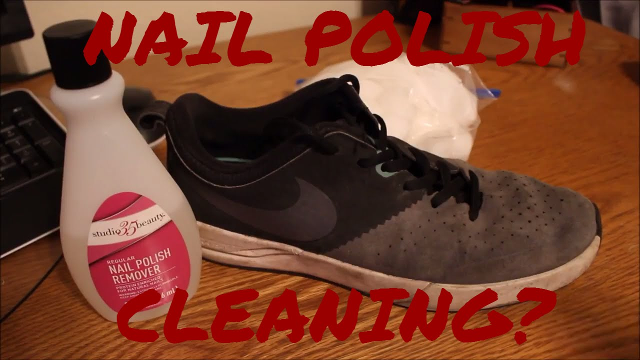 how to clean my shoes with nail polish remover