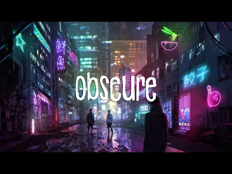 Obscure   A Chill Mix