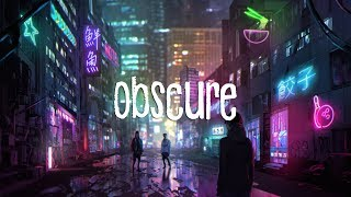 Obscure | A Chill Mix
