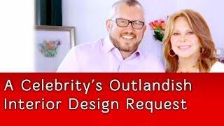 A Celebrity's Outlandish Interior Design Request | Mark Cutler