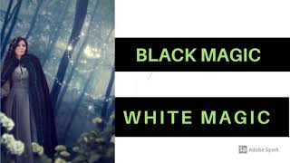 قانون الجذب: السحر الأسود و الأبيض السحر ؟