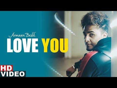Love You    Armaan Bedil  Latest Punjabi Songs 2019  Speed Records
