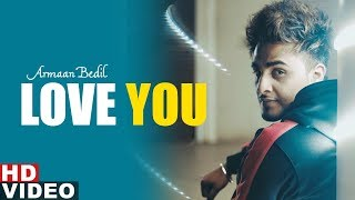 Love You (Full Video) | Armaan Bedil | Latest Punjabi Songs 2019 | Speed Records