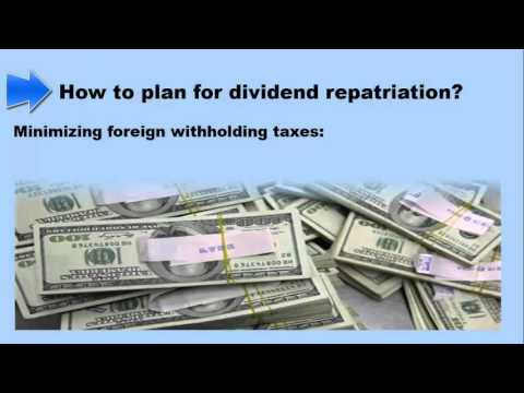 Planning for dividend repatriation
