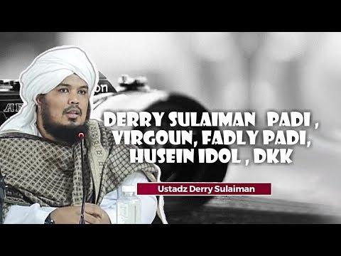 Derry Sulaiman   PADI , VIRGOUN, FADLY PADI, HUSEIN IDOL , DKK