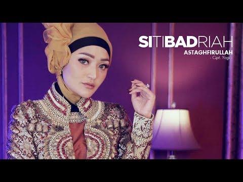 Siti Badriah - Astaghfirullah (Official Radio Release)