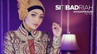 Gambar cover Siti Badriah - Astaghfirullah (Official Radio Release)