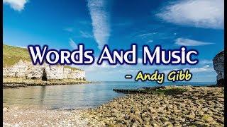 Words and Music - Andy Gibb (KARAOKE)