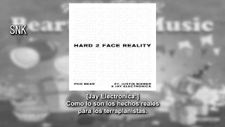 Poo Bear - Hard 2 Face Reality (feat. Justin Bieber & Jay Electronica) (Subtitulado Español)
