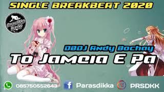DBDJ Andy Bochay - To Jameia E Pa SINGLE BREAKFUNK 2020