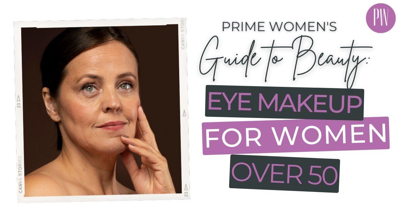 Easy Eye Makeup for Women over 12 video tutorial - Prime Women Media