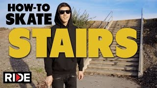 How-To Skate Stairs - BASICS with Spencer Nuzzi
