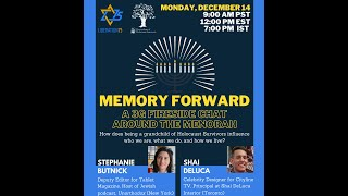 Memory Forward: A 3G Fireside Chat Around the Menorah!
