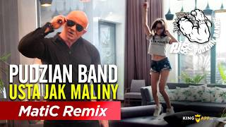 Pudzian Band -USTA JAK MALINY (MATIC REMIX 2018)