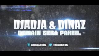 Djadja & Dinaz    Sera Pareil 2017