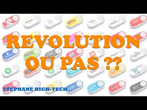 REVOLUTION AMAZON ?? Dash Bouton