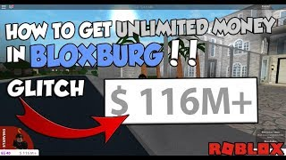 HOW TO GET UNLIMITED MONEY (GLITCH) - Roblox Bloxburg