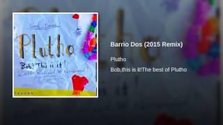 Barrio Dos (2015 Remix)