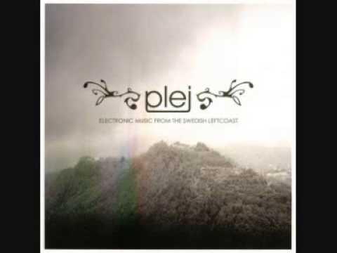 Plej - Electronic Music From The Swedish Leftcoast