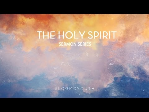 The Holy Spirit - Relationship with the Holy Spirit