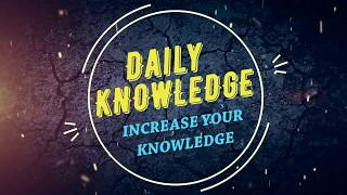 Channel Intro | Daily Knowledge 2018