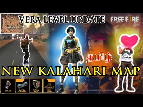 NEW kalahari full map and vera level updates in free fire/update for 25thfeb /tamil pasangha review