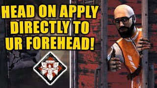 HEAD ON APPLY DIRECTLY TO UR FOREHEAD! Survivor Gameplay Dead By Daylight