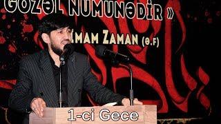Haci Zahir Mirzevi / Xanim Zehra Meclisi 1-ci Gece / Eyyami Fatimiyye 2019