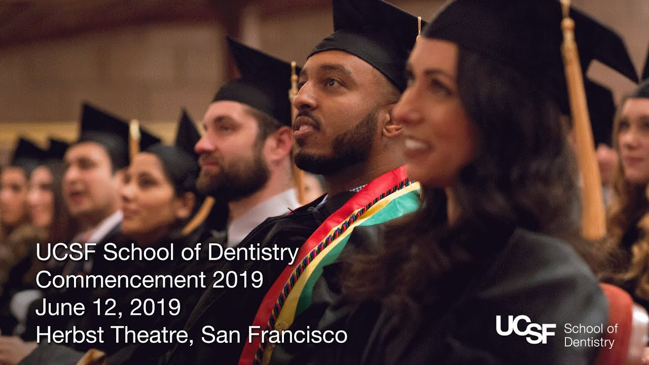 2019 Commencement — UCSF School of Dentistry