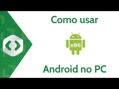 ANDROID X86 - INSTALANDO ANDROID NO PC (MÁQUINA VIRTUAL)