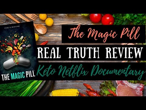 the-magic-pill,-a-real-truth-review- -keto-netflix-documentary