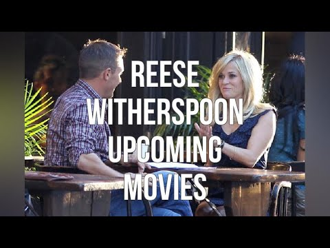 Reese Witherspoon Upcoming Movies