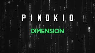 Pinokio Dimension