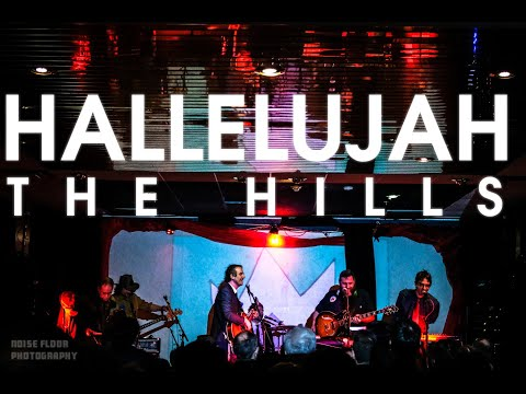 Hallelujah The Hills - Hallelujah The Hills