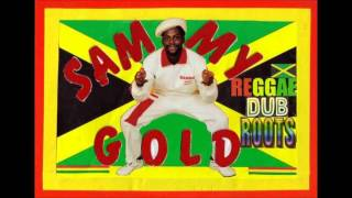 SAMMY GOLD - Pack Up Your Old Pan Sound Dubplate + Version
