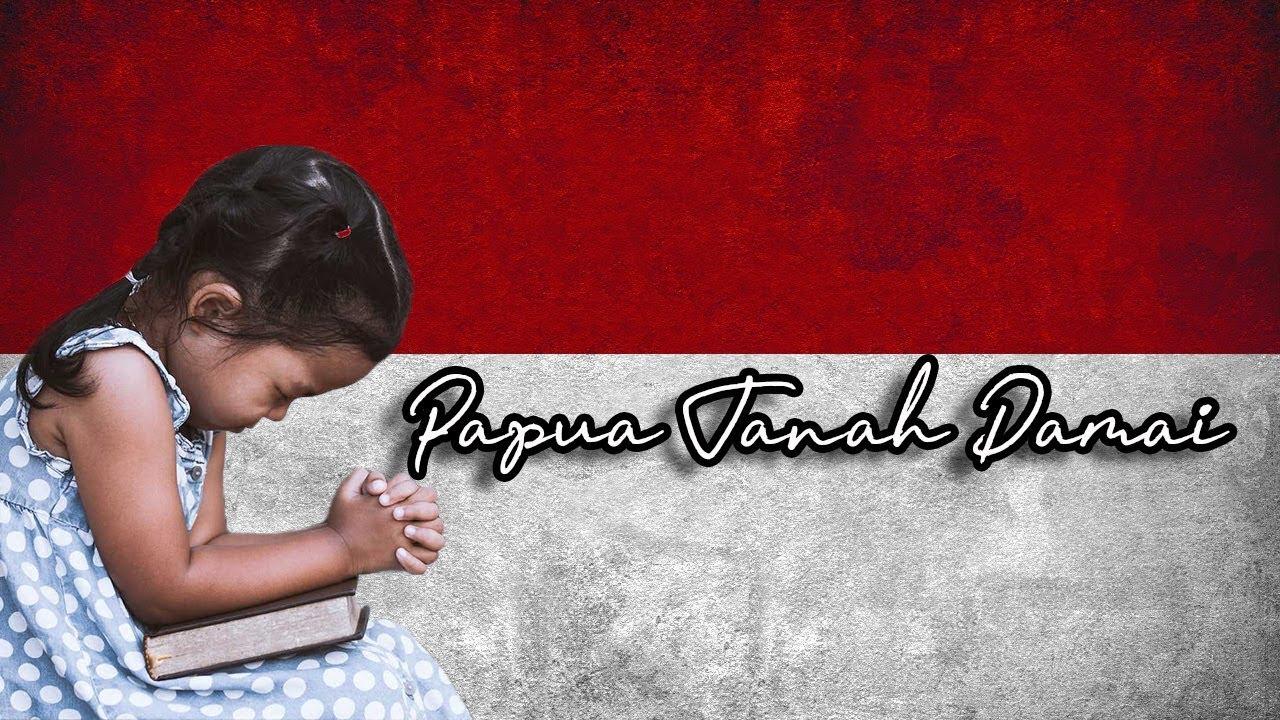 Doa untuk Papua Damai