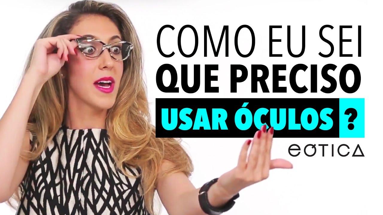 70d5dbd95 Será que você precisa de óculos? | eOtica - YouTube