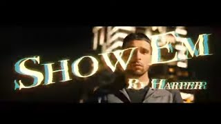 """Show Em"" by Ry Harper 