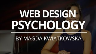 3 Basic Tips on Customer Psychology for Web Design | Magda Kwiatkowska