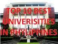 Top 10 Best Universities In Philippines/Top 10 Mejores Universidades De Filipinas
