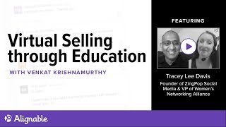 The Complete Guide to Educational Webinars That Convert - Tracey Lee Davis - Alignable Local Leader