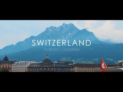 Switzerland Travel Film - Zurich | Lucerne